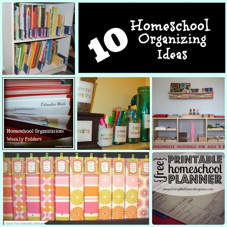10 Homeschool Organization Ideas