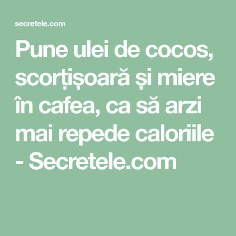 Pune ulei de cocos, scorțișoară și miere în cafea, ca să arzi mai repede caloriile - Secretele.com