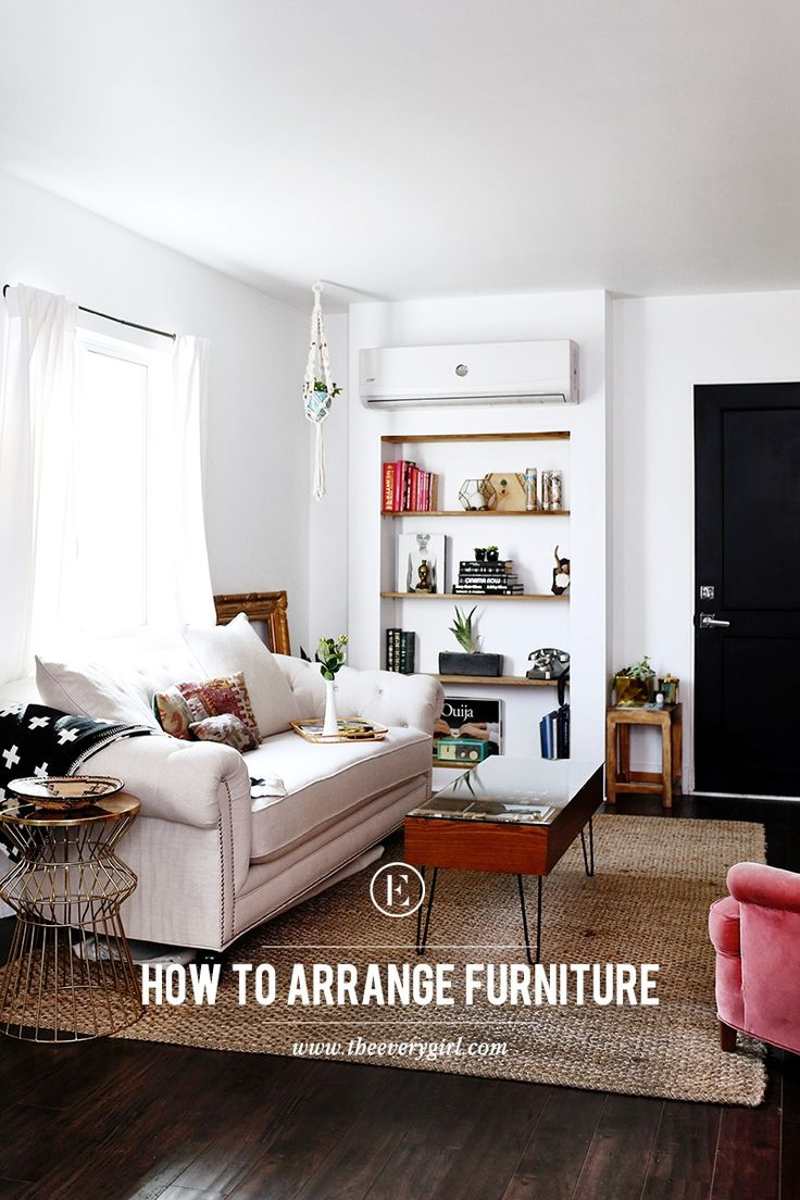 How to Arrange Furniture the Right Way #theeverygirl