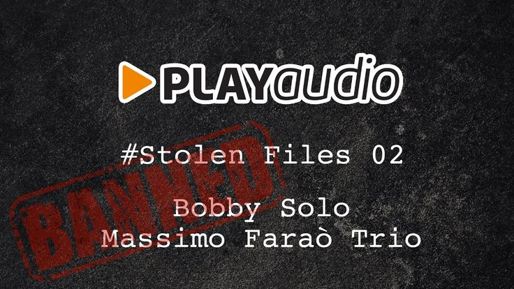 Stolen Files #02 - Blue Suede Shoes - Bobby Solo, Massimo Faraò