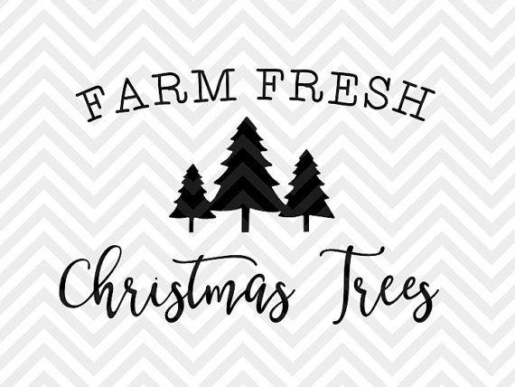 Farm Fresh Christmas Trees Holidays farmhouse sign wood sign decal SVG file - Cut File - Cricut projects - cricut ideas - cricut explore - silhouette cameo projects - Silhouette projects  by KristinAmandaDesigns