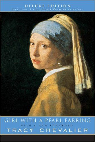 Amazon.com: Girl with a Pearl Earring, Deluxe Edition (9780452287020): Tracy Chevalier: Books