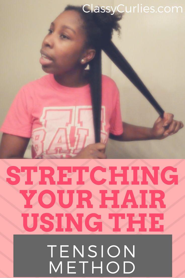 stretching natural hair using tension method