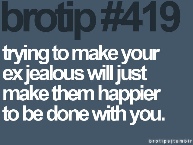 Quotes To Make Your Ex Feel Bad: 25+ Best Ideas About Jealous Ex On Pinterest