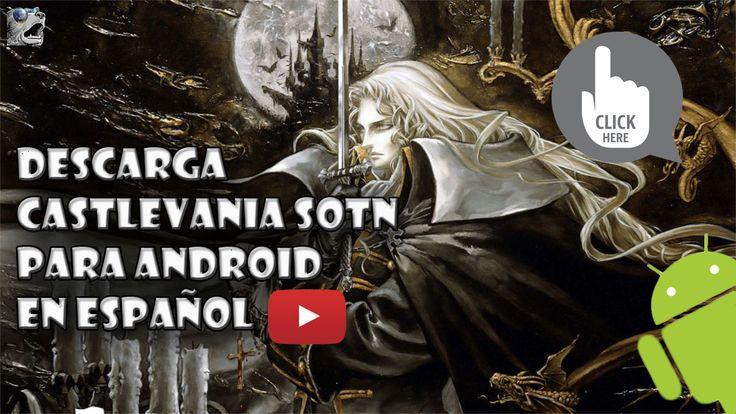 Hola mis queridos ociosos y ociosas, en este vídeo les enseño como descargar el juego de Castlevania sotn en su dispositivo Android.  Sin más ni más comenzamos.