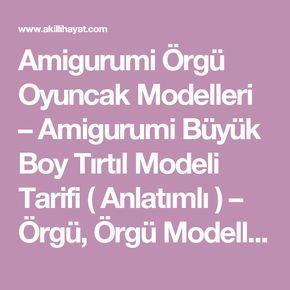 Amigurumi Örgü Oyuncak Modelleri – Amigurumi Büyük Boy Tırtıl Modeli Tarifi ( Anlatımlı ) – Örgü, Örgü Modelleri, Örgü Örnekleri, Derya Baykal Örgüleri