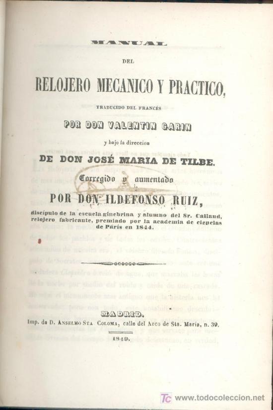 MANUAL DEL RELOJERO MECANICO PRACTICO - DE 1849 - CON 9 LAMINAS LITOGRAFIADAS - estalcon@gmail.com