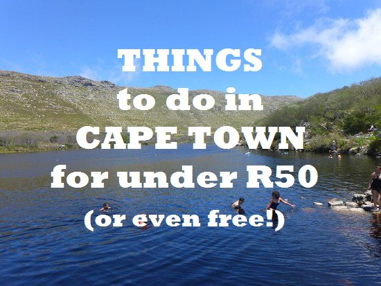 Things to do in Cape Town for under R50!