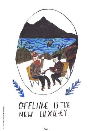 Offine is the new luxury by Dick Vincent