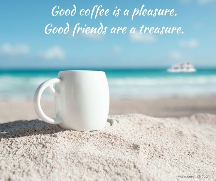 Good Morning Quotes Beach : Best images about morning coffee on the beach