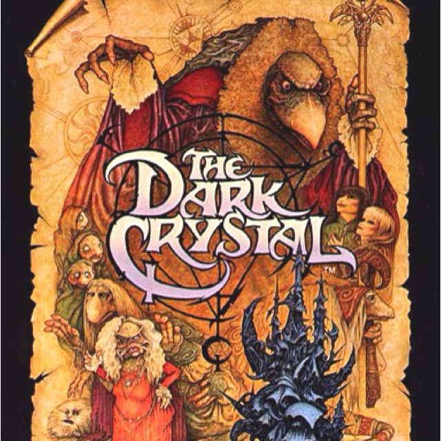 The Dark Crystal.this movie was one of my favorites but scared me so I had to watch it with my sister