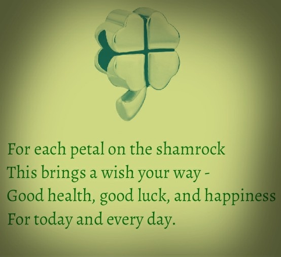 Good Luck Prayer Quotes: For Each Petal On The Shamrock This Brings A Wish Your Way