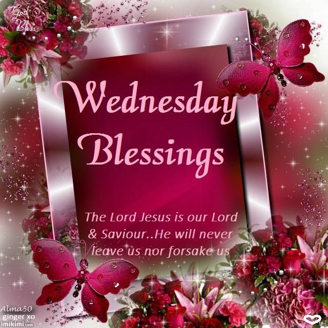 Good Morning Wednesday Blessings : Wednesday blessings it s always a beautiful blessed day