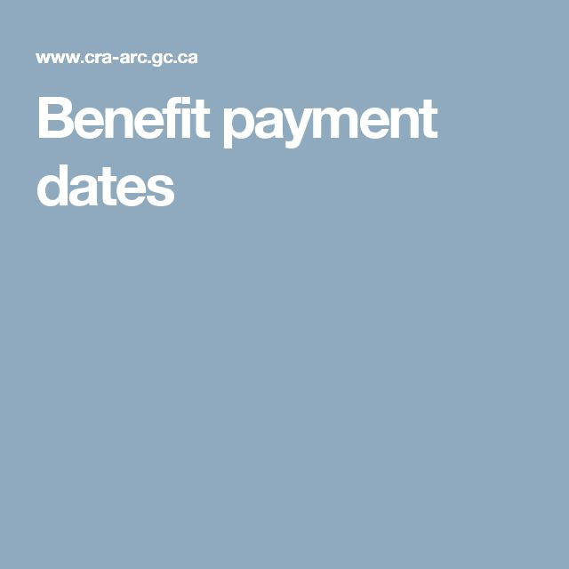 Benefit payment dates