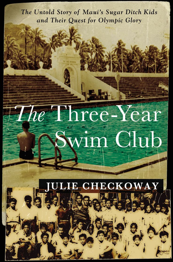 "Read an excerpt: From sugar cane plantation kids to swimming champions, Julie Checkoway's ""The Three-Year Swim Club"" tells the true story of Soichi Sakamoto – a Japanese-American schoolteacher living on the island of Maui in Hawaii in 1937, who taught a group of kids living on a sugar plantation to swim using nearby irrigation ditches. He challenged the kids: work hard and in three years, some of you will represent the U.S. at the Olympics."