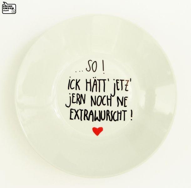 Berliner Mama - Teller 07 / Suppenteller ...So! Ick hätt jetz jerne noch ne Extrawurscht! - Weisheiten und Sprüche der Muttis - wer ken...