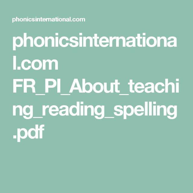 phonicsinternational.com FR_PI_About_teaching_reading_spelling.pdf