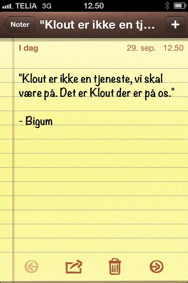 """""""Klout er ikke en tjeneste vi skal være på. Det er Klout der er på os."""" (Dagens citat af @thomasbigum)"""