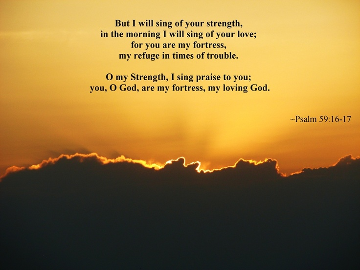 Psalm 59:16-17