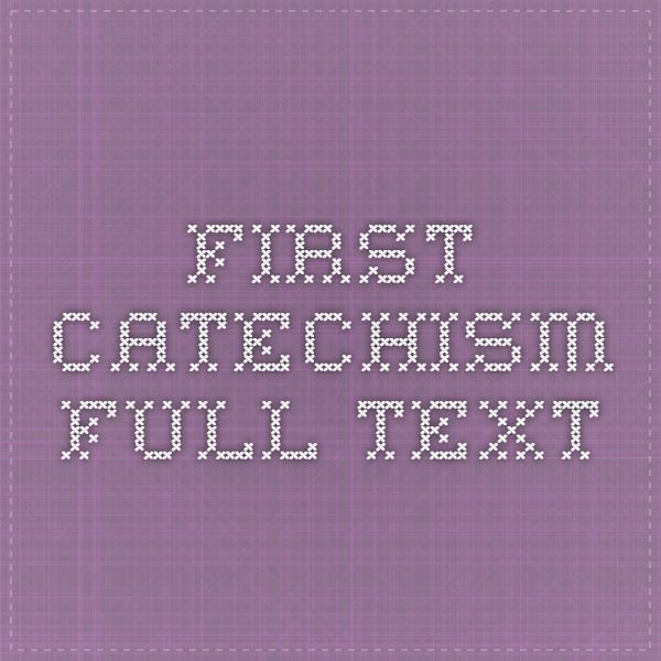 First Catechism - full text