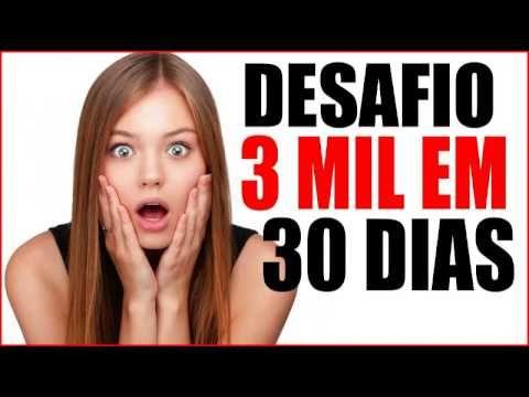 AFILIADOS desafio 3k em 30 dias 2017