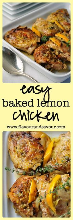 Easy Baked Lemon Chicken. This easy chicken dish will have you dreaming of the sun-drenched Mediterranean! Simply mix up a little olive oil, garlic, lemon and herbs in a saucepan, pour into a baking dish, place the chicken on top and bake in the oven. That's it! Done. The skin turns out nicely browned and crispy, and there is no risk of it coming off and sticking to your skillet.