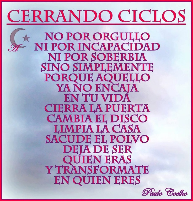 finWords, For Your, Quote, Paulo Coelho, Cerrando Ciclo, Poor, Para Decirations, Queda Para, Hermosas Palabras