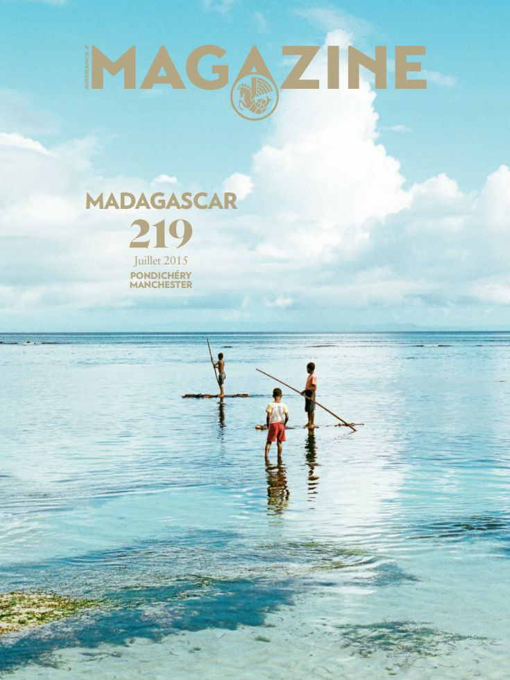 Air France Magazine - n° 219 - Madagascar- Juillet 2015