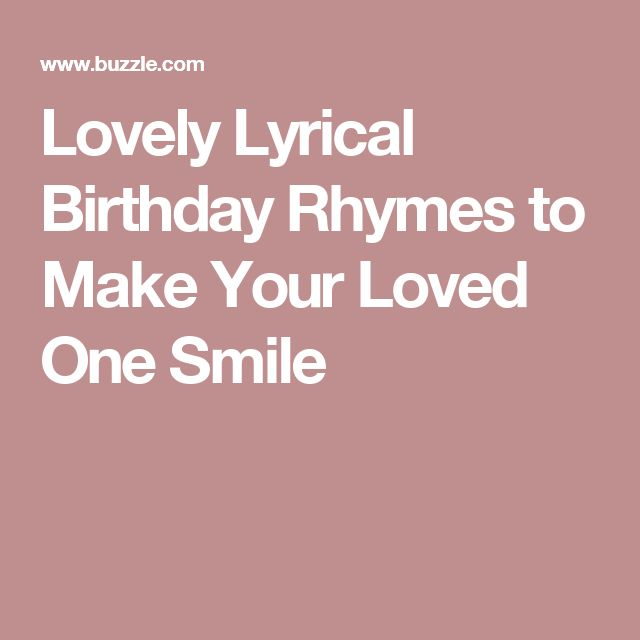 Lovely Lyrical Birthday Rhymes to Make Your Loved One Smile
