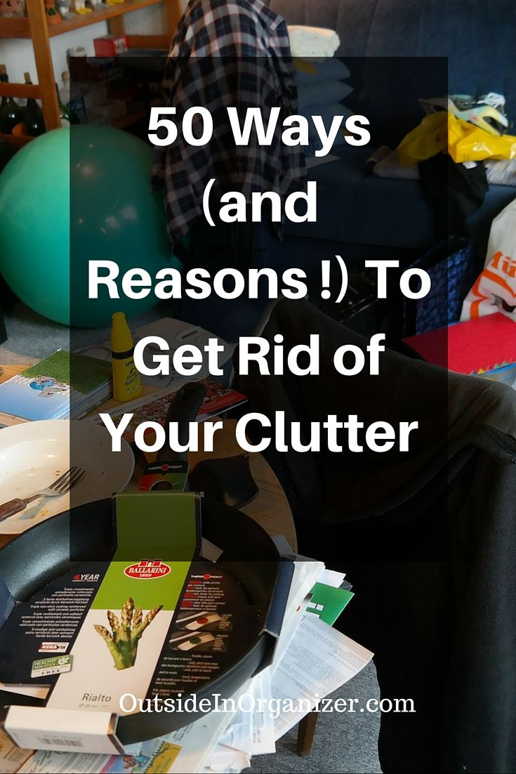 17 best images about organization on pinterest garage for Best way to get rid of clutter