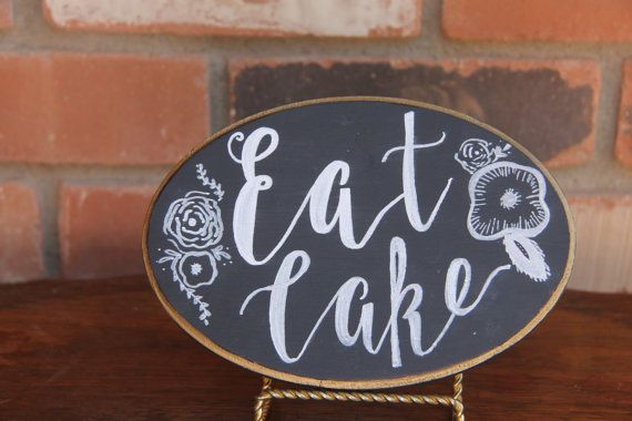 Eat Cake Sign Wedding Sign Wedding Chalk art by ChalkinHand
