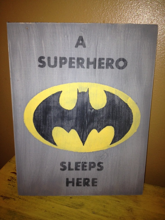A Superhero Sleeps Here Batman Sign Primitive Vintage. $23.00, via Etsy.
