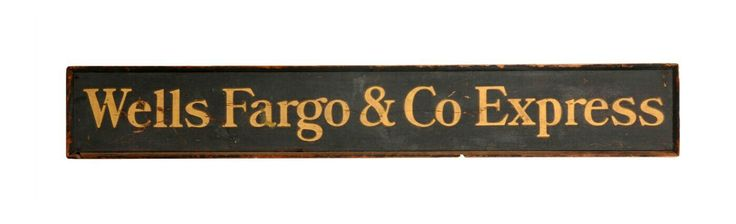 Original Sand-Painted Wells Fargo & Co. Wooden Sign
