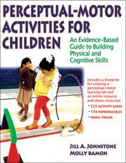Perceptual-Motor Activities for Children: An Evidence-Based Guide to Building Physical and Cognitive Skillscontains 200 station activities that you can use to develop perceptual-motor skills in kids from preschool through elementary grades. The activities can be used in a 32-week sequential program or individually. You also receive a web resource that offers activity cards, bonus activities, active learning cards, audio tracks, a record sheet, and other tools.