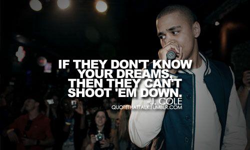 j cole quotes about dreams - photo #17