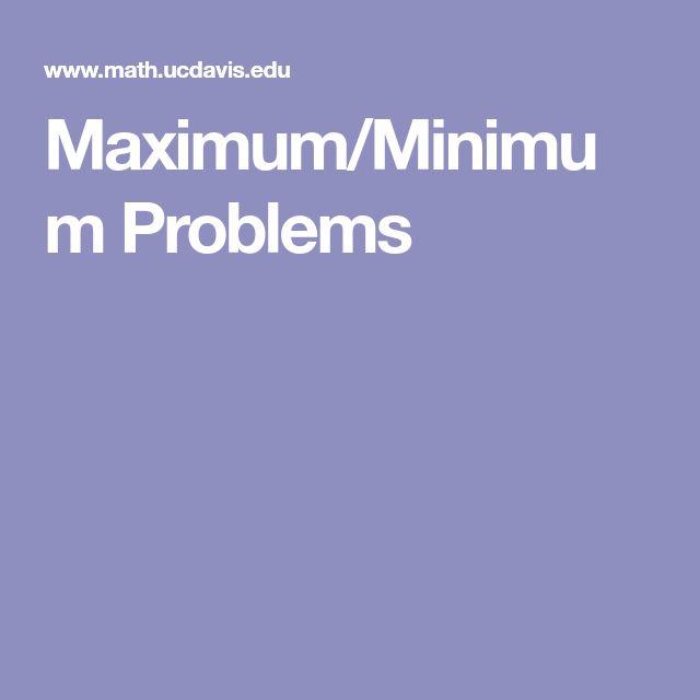 Maximum/Minimum Problems