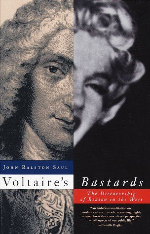 John Ralston Saul [ Voltaire' Bastards ],  turned me an ole  jaded skeptical curmudgeon.