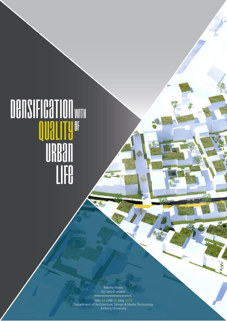 Densification with Quality of Urban Life  Master Thesis | Lars Grenaker | Aalborg University | 2015
