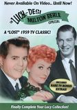 The Lucy-Desi Comedy Hour: The Milton Berle Lost Special [DVD]