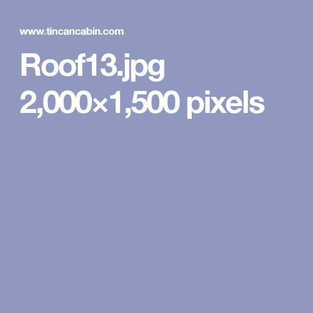 Roof13.jpg 2,000×1,500 pixels