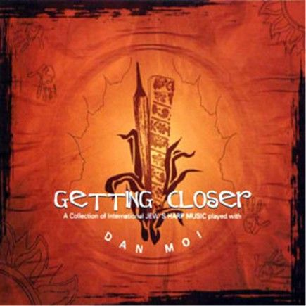 Getting Closer - A Collection of International Jew's Harp Music (2006) We proudly present you the first compilation CD dedicated exclusively to the sound of the little vietnamese Jew's Harp Dan Moi.  #guimbarde #jewsharp #maultrommel #musique