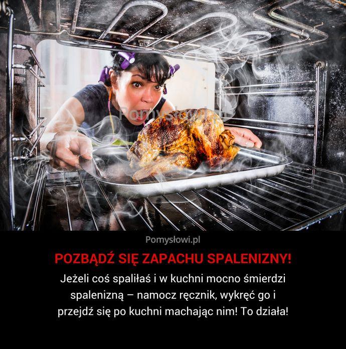 Jeżeli coś spaliłaś i w kuchni mocno śmierdzi spalenizną – namocz ręcznik, wykręć go i przejdź się po kuchni machając ...