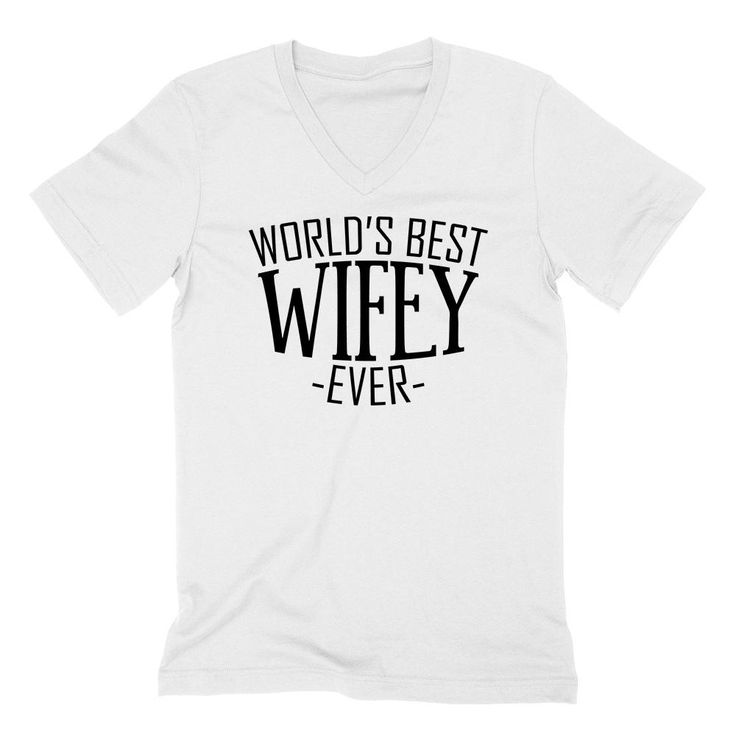 World's best wifey ever birthday christmas anniversary gift ideas for best wife for her V Neck T Shirt