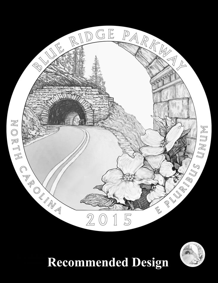 This design depicts the grace and curvature of the road hugging the side of a mountain, with the North Carolina state flower in the foreground. Inscriptions are BLUE RIDGE PARKWAY, NORTH CAROLINA, 2015, and E PLURIBUS UNUM. The reverse was designed by AIP artist Frank Morris and will be sculpted by United States Mint Sculptor-Engraver Joseph Menna