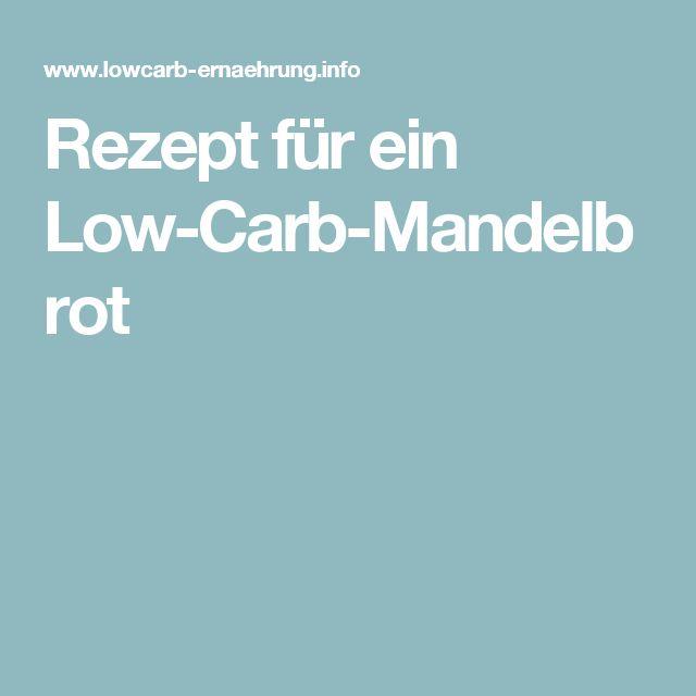 Rezept für ein Low-Carb-Mandelbrot
