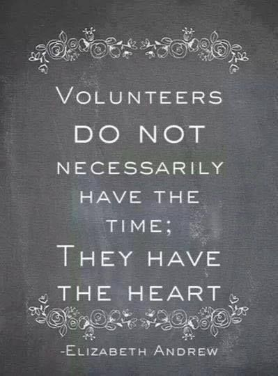 Volunteers do not necessarily have the time; they have the heart. #volunteer #helpsavealife