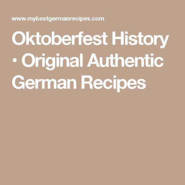 Oktoberfest History • Original Authentic German Recipes
