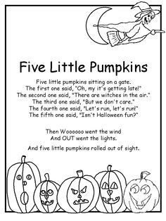 "Five Little Pumpkins poem. love this, used to sing it at a daycare, but instead of ""isnt Halloween great"" we said ""I am ready for some fun"""