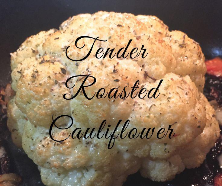 Tender Roasted Cauliflower