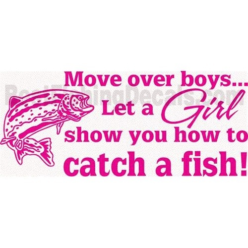 Let a girl show you how to catch a fish i 39 m just sayin for How to catch a fish